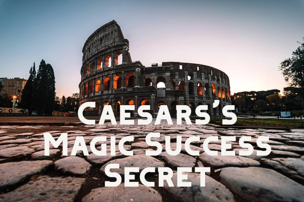 A Life Success Secret that All Great Leaders Use to Gain the Upper Hand on life