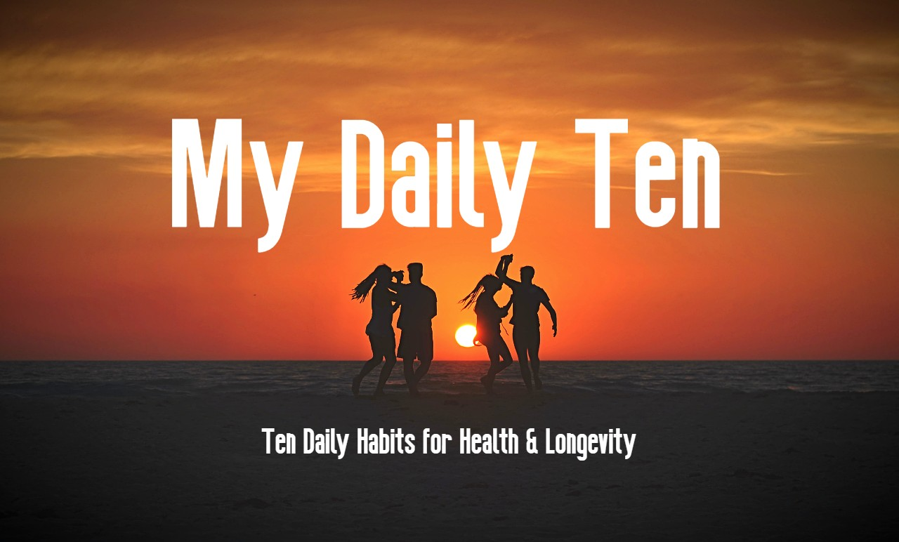 Read more about the article Daily Habits for Health & Longevity.