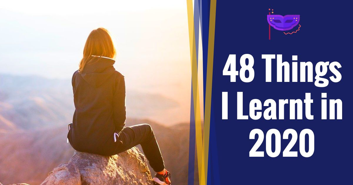 Read more about the article Forty-Eight Things I Learnt in 2020