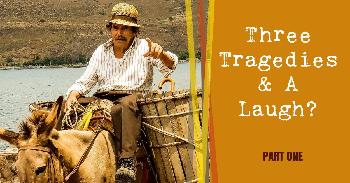 Three Tragedies & A Laugh - Owen Thomas explores 3 Life Principles & Laugh